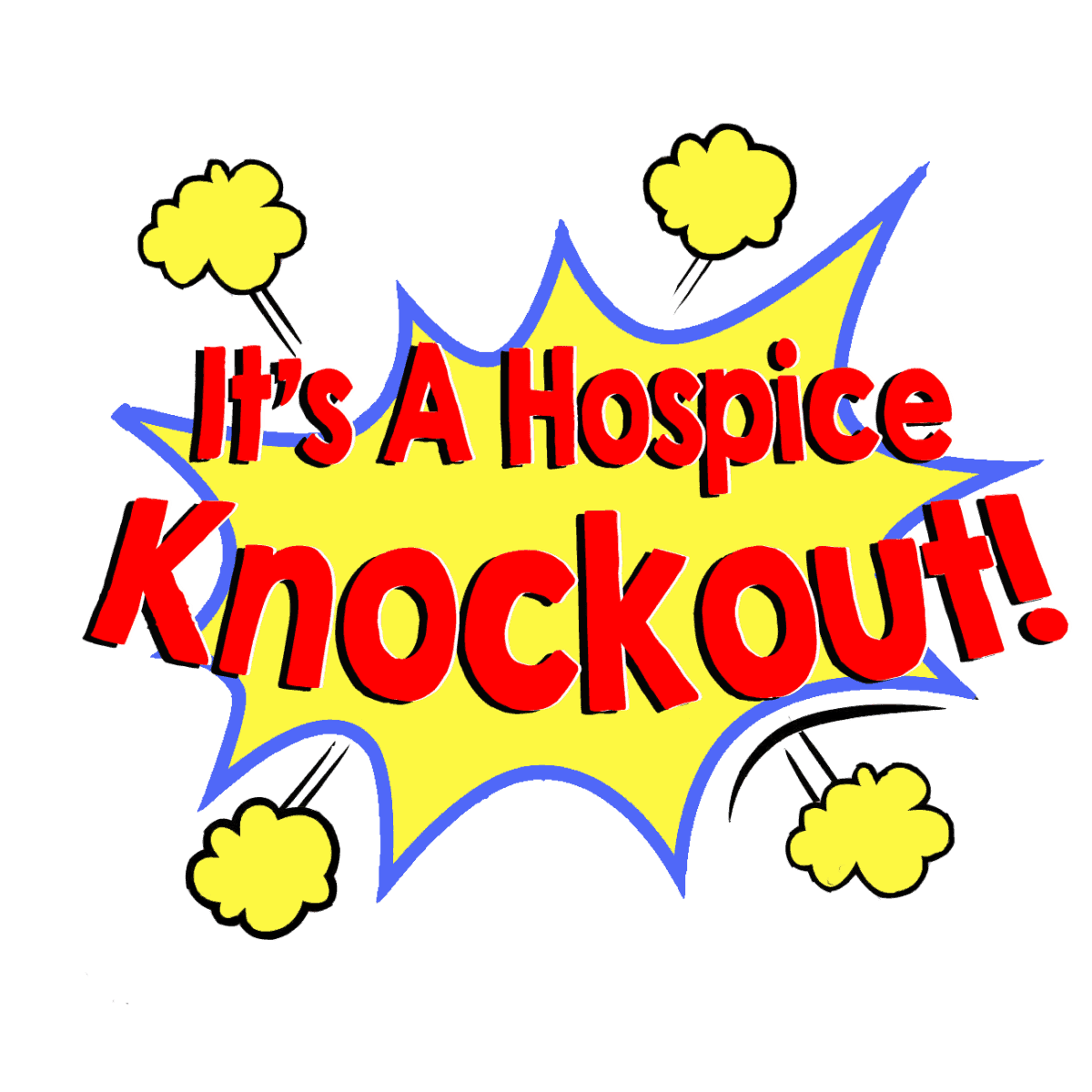 It's A Hospice Knockout